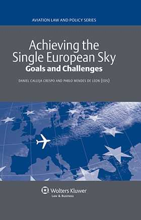 Achieving the Single European Sky. Goals and Challenges