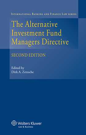 The Alternative Investment Fund Managers Directive. Second Edition by