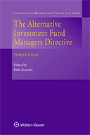 The Alternative Investment Fund Managers Directive, Third Edition by ZETZSCHE