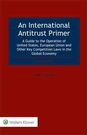 An International Antitrust Primer, Fourth Edition by JOELSON