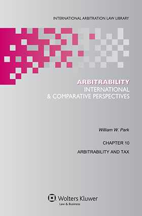 Arbitrability: International and Comparative Perspectives by