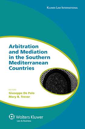 Arbitration and Mediation in the Southern Mediterranean Countries by