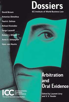 Arbitration and Oral Evidence by