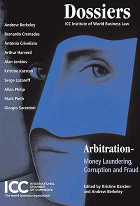 Arbitration: Money Laundering, Corruption and Fraud by