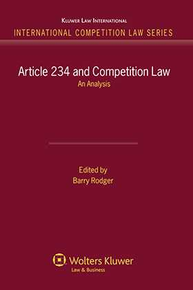 Article 234 and Competition Law. An Analysis by Barry J Rodger