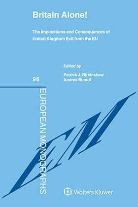 Britain Alone! The Implications and Consequences of United Kingdom Exit from the EU