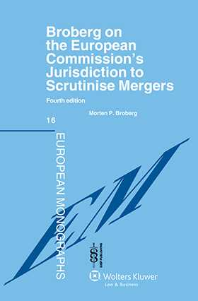 Broberg on the European Commission's Jurisdiction To Scrutinise Mergers - 4th Edition
