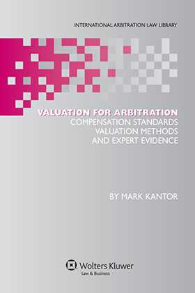 Valuation for Arbitration by Mark Kantor
