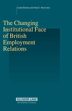 Changing Institutional Face of British Employment Relations by