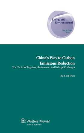 China's Way to Carbon Emissions Reduction: The Choice of Regulatory Instruments and Its Legal Challenges