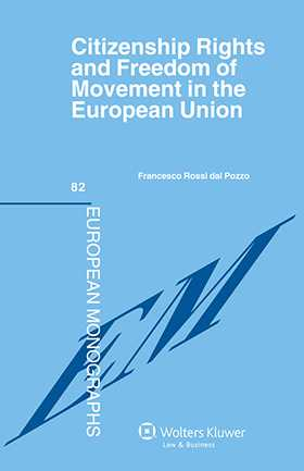Citizenship Rights and Freedom of Movement in the European Union