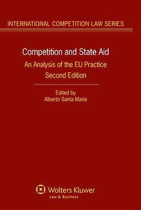 Competition and State Aid: An Analysis of the EU Practice - Second Edition