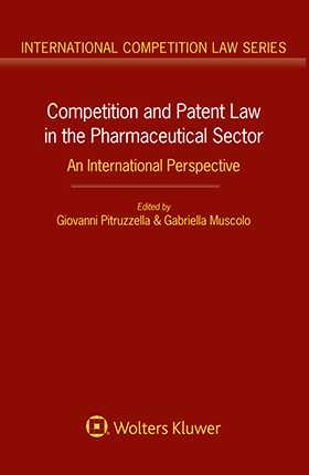 Competition and Patent Law in the Pharmaceutical Sector. An International Perspective