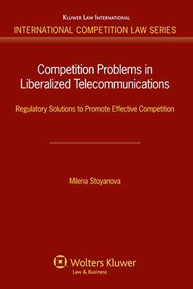 Competition Problems in Liberalized Telecommunications: by M Stoyanova
