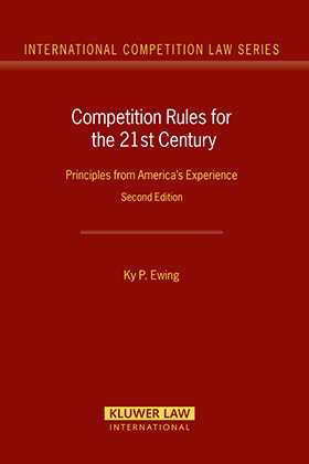 Competition Rules for the 21st Century: Principles from America's Experience, 2nd Edition by