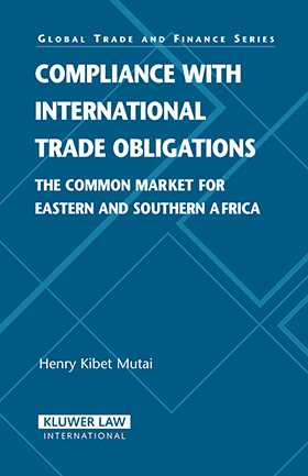 Compliance with International Trade Obligations: The Common Market for Eastern and Souther Africa