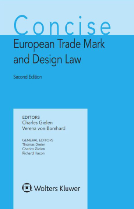 Concise European Trade Mark and Design Law, Second Edition by GIELEN
