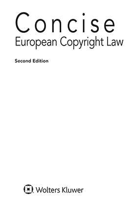 Concise European Copyright Law, Second Edition
