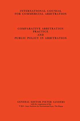 Congress Series: Comparative Arbitration Practice  & Public Vol 3