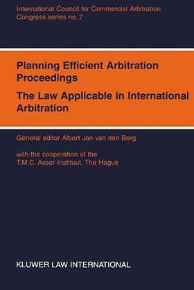 Planning Efficient Proceedings, The Law Applicable in International Arbitration X, Vienna, 1994