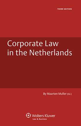 Corporate Law of the Netherlands - 3rd edition