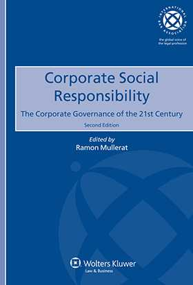 Corporate Social Responsibility: The Corporate Governance of the 21st Century - 2nd edition
