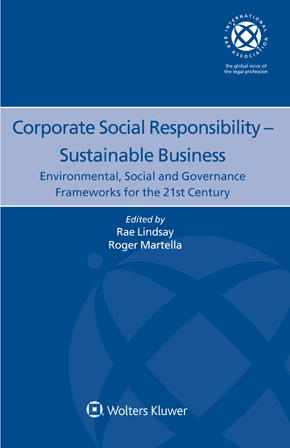 Corporate Social Responsibility – Sustainable Business: Environmental, Social and Governance Frameworks for the 21st Century by LINDSAY