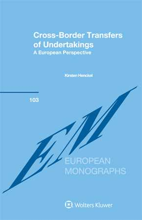 Cross-Border Transfers of Undertakings: A European Perspective by HENCKEL