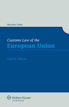Customs Law of the European Union - 4th edition