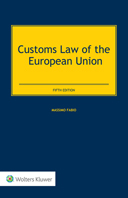 Customs Law of the European Union, Fifth Edition by FABIO
