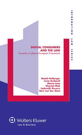 Digital Consumers and the Law. Towards a Cohesive European Framework