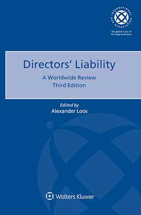 Directors Liability: A Worldwide Review, Third Edition by LOOS
