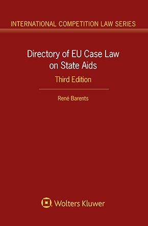 Directory of EU Case Law on State Aids, Third Edition by BARENTS