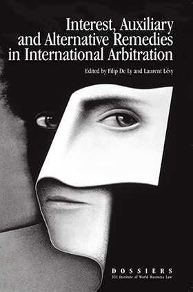 Interests, Auxiliary and Alternative Remedies in International Arbitration