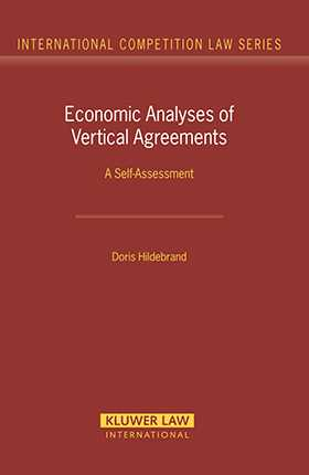 Economic Analyses of Vertical Agreements. A Self-assessment by Doris Hildebrand