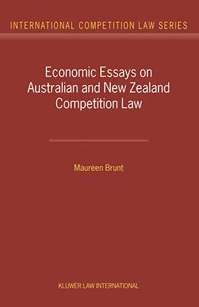 Economic Essays on Australian and New Zealand Competition Law by Maureen Brunt