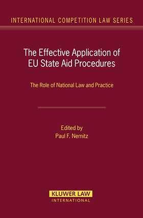 Effective Application of EU State Aid Procedures: The Role of National Law and Practice
