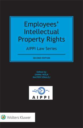Employees' Intellectual Property Rights, Second Edition by WOLK