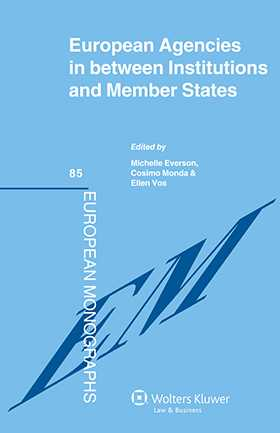 EU Agencies in between Institutions and Member States