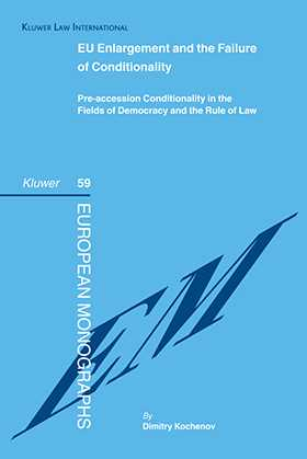 EU Enlargement and the Failure of Conditionality