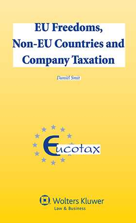 EU Freedoms, Non-EU Countries and Company Taxation
