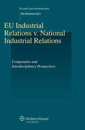 EU Industrial Relations v. National Industrial Relations. Comparative and Interdisciplinary Perspectives by