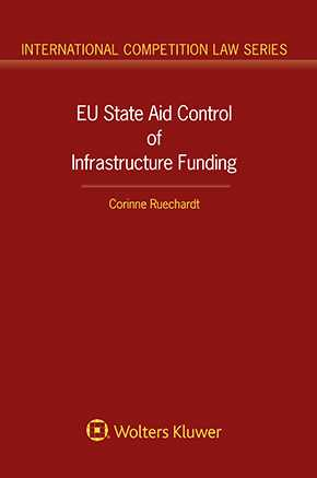 EU State Aid Control of Infrastructure Funding by RUECHARDT