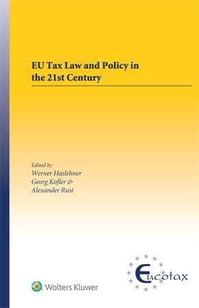 EU Tax Law and Policy in the 21st Century by WERNER