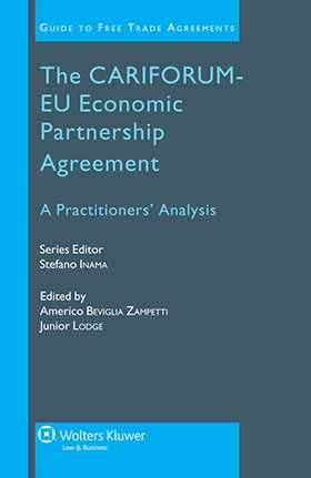 The CARIFORUM-EU Economic Partnership Agreement. A Practitioners' Analysis