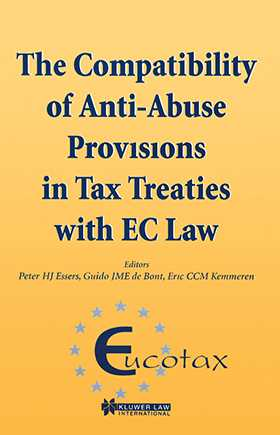 EUCOTAX Series on European Taxation:  The Compatibility of Anti-Abuse Provisions in Tax Treaties with EC Law