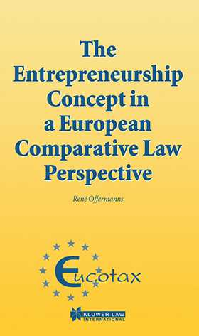 The Entrepreneurship Concept in a European Comparative Tax Law Perspective