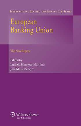 European Banking Union. The New Regime by