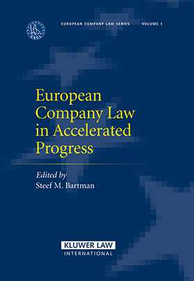 European Company Law In Accelerated Progress by Steef Bartman