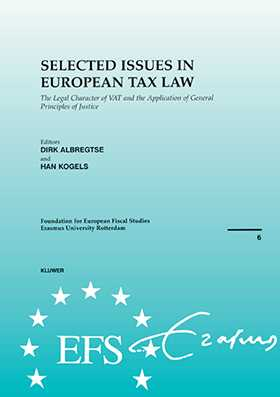 European Fiscal Studies Selected Issues in European Tax Law: The Legal Character of VAT and the Application of Principles